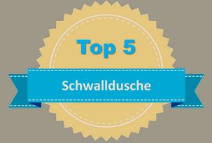 Top 5 Schwalldusche