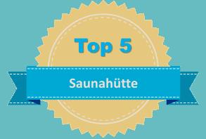 Top 5 Saunahütte
